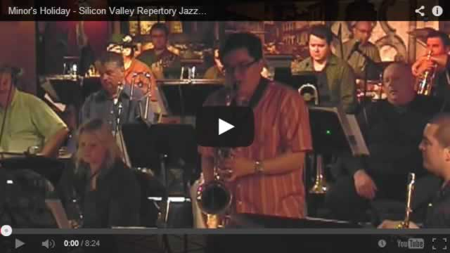 John Worley - Minor's Holiday - Silicon Valley Repertory Jazz Orchestra