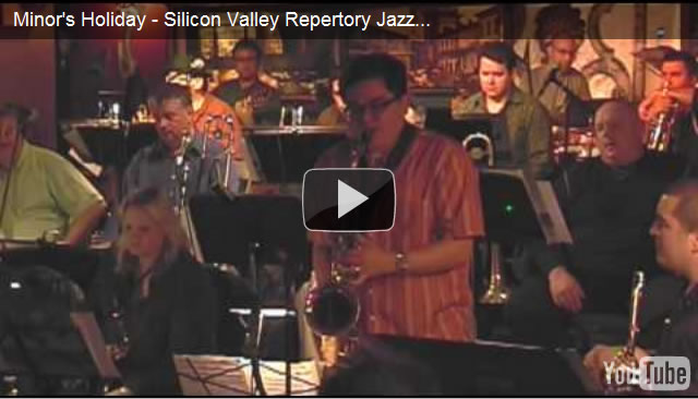 John Worley :: Minor's Holiday - Silicon Valley Repertory Jazz Orchestra
